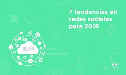 tendencias en redes sociales 2018